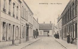 AUDRUICQ  Rue De L'Eglise - Audruicq