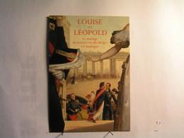 Compiegne - Musée Du Chateau - Louise Et Léopold - Mariage Du 1er Roi Des Belges - Compiegne