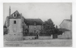 BELLAC EN 1919 - LE VIEUX CHATEAU - CPA VOYAGEE - Bellac