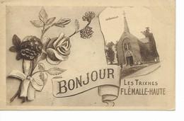 BONJOUR DE FLéMALLE   Les Trixhes., La Chapelle. - Flémalle