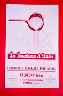 Buvard La SOUDURE D'ÉTAIN, Halbronn Frères à Épinal, Vosges - Buvards, Protège-cahiers Illustrés