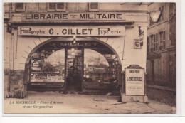 LA ROCHELLE : Autographe, Librairie Militaire G. Gillet Papeterie, Place D'armes Et Rue Gargoulleau - Tres Bon Etat - La Rochelle