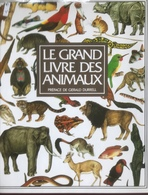 (219) Le Grand Livre Des Animaux - Philip Whitfield -  1984 - France Loisirs - 600p. - Encyclopaedia