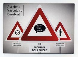 CP Pub - Campagne Sensibilisation - Santé Health - AVC Accident Vasculaire Cérébral - ARS Panneaux Signalisation - Ansichtskarten