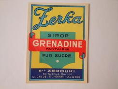 P178 - étiquette De Sirop De Grenadine - Zerouki à El Biar - Alger - Algérie - Other
