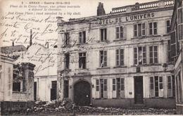 1920  112Arras, Hotel De L'Univers 1914-1918 - Arras
