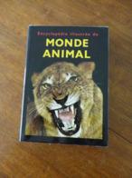 ENCYCLOPEDIE ILLUSTREE DU MONDE ANIMAL - Encyclopaedia