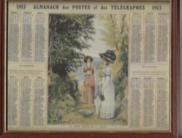 .1913 - Calendriers Des Postes Et Des Télégraphes - Avec Son Cadre - Grand Format : 1901-20