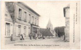 """60 SAINTINES - La Rue Du Centre - La Coopérative """"L'Abeille"""" - Autres Communes"""