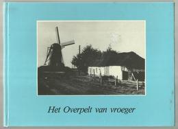 **  Het Overpelt Van Vroeger  ** - Overpelt