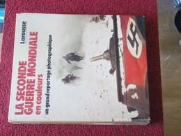 CAGI5 LA SECONDE GUERRE MONDIALE EN COULEURS , 326 Pages , Bon état , Que Des Photos Couleurs , 1984 - 1939-45