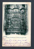 BURGOS CATEDRAL RETABLO DE LA CAPILLA DE SANTA ANA - Edición HAUSER Y MENET - Postal 1903 - Burgos