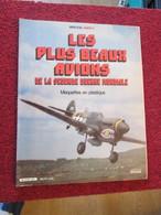 CAGI5  EDITIONS ATLAS + MISTER KIT / LES PLUS BEAUX AVIONS DE LA 2e GM MAQUETTES EN PLASTIQUE 64 P 1981 - Vliegtuigen