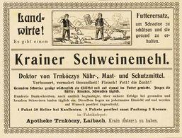 Original-Werbung/ Anzeige 1903 - KRAINER SCHWEINEMEHL  / APOTHEKE TRNKÓCZY - LAIBACH  - Ca. 155 X 115 Mm - Pubblicitari