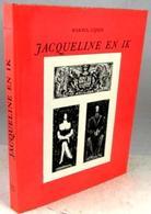Jacqueline En Ik - Letteratura