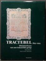 Tractebel 1895-1995 Metamorfosen Van Een Industriële Groep - Letteratura