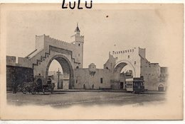 Maroc ; Précurseur A Identifier ; Porte D'une Ville Avec Un Tram   ??  ; édit. ? - Otros