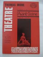 L'AVANT SCENE THEATRE N° 297 : Piéce THOMAS MORE (34 Pages) Inédit De ARTHUR ADAMOV EN FIACRE (8 Pages) - Culture