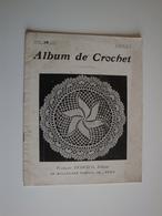 Album De Crochet,dentelles Pour Lingerie,pantalons,torchons,fond D'assiette.album No1 - Spitzen Und Stoffe