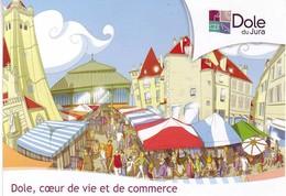 (39). Dole. Coeur De Vie Et De Commerce & Fetes Et Culture Collegiale - Dole