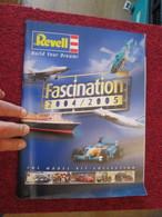 CAGI5  CATALOGUE MAQUETTES PLASTIQUE  REVELL 2004/2005 , 134 Pages En Couleurs - Catalogues