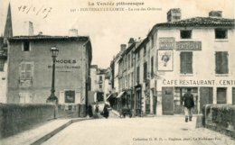 541. FONTENAY-le-COMTE - LA RUE DES ORFEVRES - PUB CHOCOLAT MENIER - BENEDICTINE - LU - Fontenay Le Comte