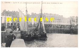 76  Dieppe  Entrée Du Port Après Avoir Perdu Deux Hommes En Mer - Dieppe