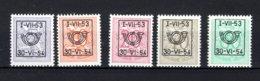 PRE635/639 MNH** 1953 - Cijfer Op Heraldieke Leeuw Type D - REEKS 45 - Préoblitérés