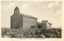11 - Aude - Gasparets - La Vieille Chapelle - France