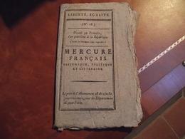 MERCURE FRANCAIS, An 4, N° 18, Journal Historique Politique Et Littéraire - Zeitungen