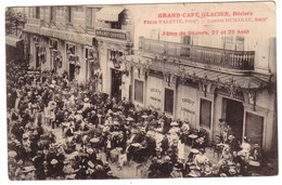 BEZIERS - Grand Café Glacier - Felix VALETTE - Fêtes De Béziers 27 Et 29 Aout - Beziers