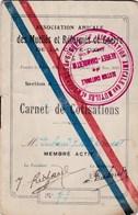 Mutilés & Réformés De Guerre De Côte D'Or - Section De Gevrey-Chambertin - Carnet De Cotisations De E. Dubant 1925 - WWI - 1914-18
