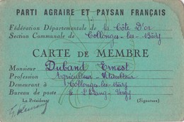 Parti Agraire Et Paysan Français - Carte Membre E. Dubant à Collonges-lès-Bévy (21) - 1930 - Politique - Zonder Classificatie