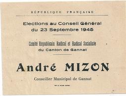 Bulletin De Vote Scrutin 23 Septembre 1945 Canton De Gannat (Allier) André MIZON Radical Socialiste - Documents Historiques