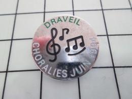 416c Pin's Pins / Beau Et Rare / THEME : MUSIQUE / DRAVEIL CHORALES JUIN 1994 CLE DE SOL - Musique