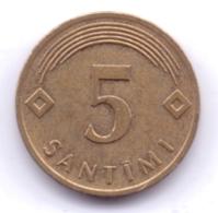 LATVIA 2006: 5 Santimi, KM 16 - Letonia