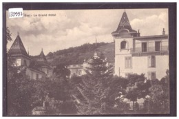 DISTRICT D'AIGLE - BEX - LE GRAND HOTEL - TB - VD Vaud