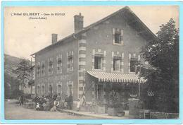 43 Gare De BLESLE - L'Hôtel GILIBERT - Animée - Blesle