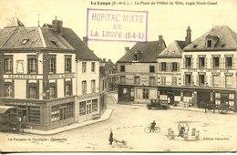 14292 - E Et Loir  - LA LOUPE  : Place Hotel De Ville  +  Cachet  Hopital Mixte   - Circulée En 1915 - La Loupe