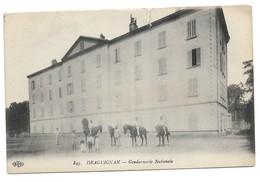 DRAGUIGNAN - Gendarmerie Nationale - Draguignan