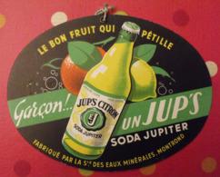 Carton Publicitaire Ovale. Jup's Citron. Soda Jupiter. Eaux Minérales Montrond. Vers 1950 - Publicidad