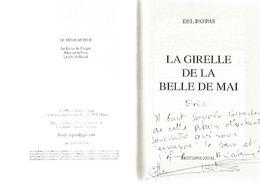 Dédicace De Gilles Del Pappas - La Girelle De La Belle De Mai - Books, Magazines, Comics