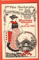 ZAE-01 5ème Fête Cantonale Des Chanteurs Valaisans à Monthey Mai 1920 Sängerfest Litho Carte Officielle Non Circulé - VS Valais