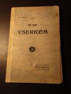 In De Yserkom - Ijzer - Veurne - Diksmuide -Westhoek - Dorpen Achter De Ijzer - Bachten De Kupe - Kortrijk