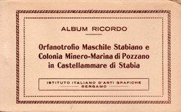 ALBUM RICORDO ORFANOTROFIO MASCHILE STABIANO E COLONIA MINERO-MARINA DI POZZANO IN CASTELLAMARE DI STABIA - Castellammare Di Stabia
