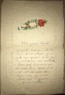 Belle Lettre Façon Dentelle Ajourée Non Datée Mais écrite Vers 1900 Avec Découpis (main Portant Un Message Dans Une Rose - Manuskripte