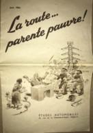 Fascicule De 1954 Sur La Propagande De La Voiture Et L'extension Des Routes En France. Photos Et Statistiques - Coches