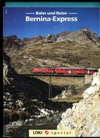 Bernina -Express - Cars & Transportation