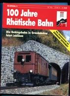 100 Ans Des Chemins De Fer RhB - Cars & Transportation