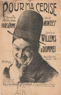 (POUSTHOMIS )POUR MA CERISE , MONTEL'S, Paroles WILLEMS & DOMMEL Musique JAQUINOT - Scores & Partitions